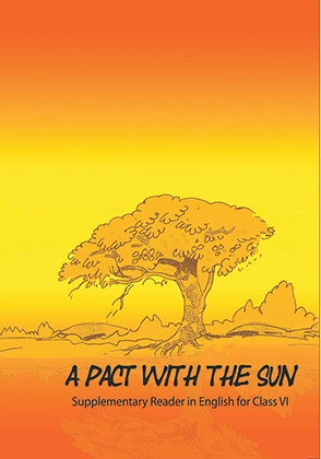 Class 06 NCERT English: A Pact with the Sun