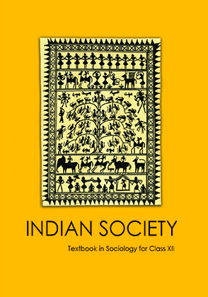 Class 12 NCERT Sociology: Indian Society