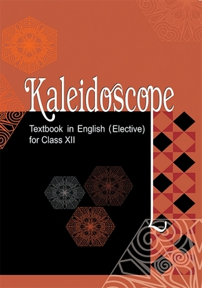 Class 12 NCERT English Kaliedoscope