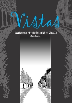 Class 12 NCERT English Core: Vistas